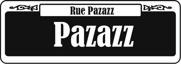 Rue Pazazz, Pazazz