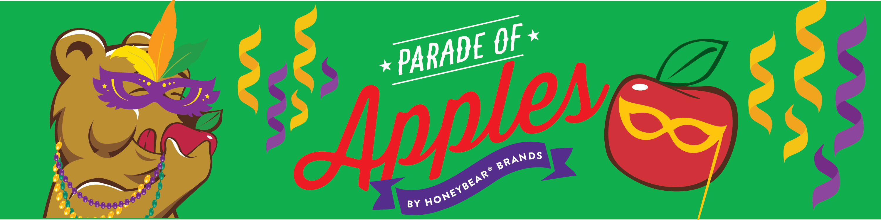 """Green banner with apple, a bear wearing a mardi gras mask, and streamers. In the middle of the banner in white and red font text reads, """"Parade of Apples By Honeybear Apples"""""""